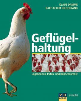 Damme, Klaus / Hildebrand, Ralf-Achim: Geflügelhaltung