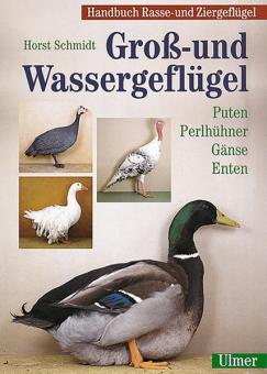 Schmidt, Horst: Groß- und Wassergeflügel