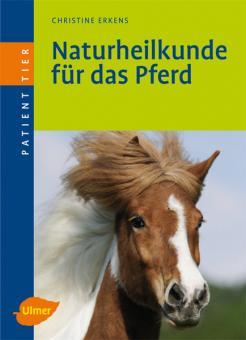 Erkens, Christine: Naturheilkunde für das Pferd