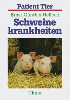 Buch- Hellwig, Ernst-Günther: Schweinekrankheiten