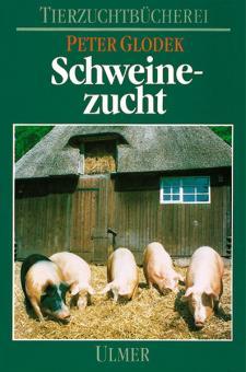 Buch- Glodek, Peter: Schweinezucht